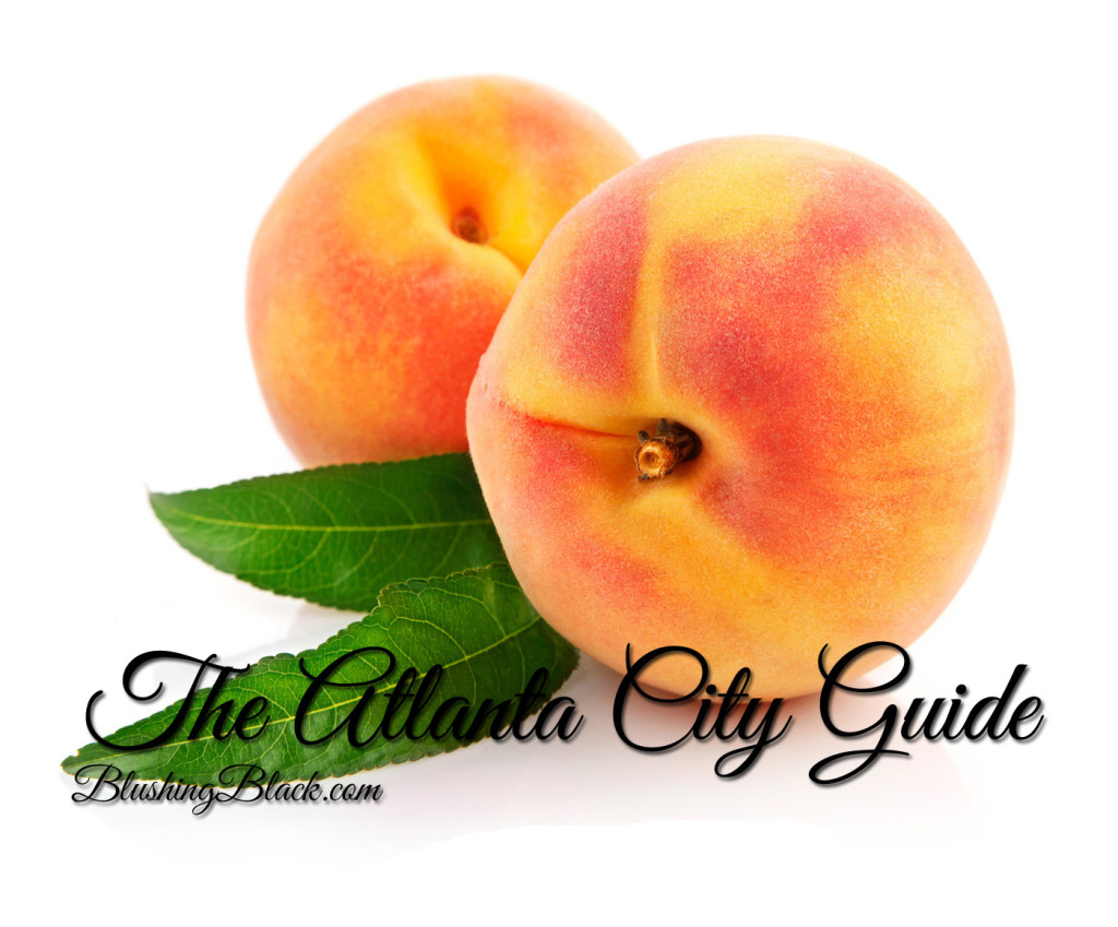 The Atlanta City Guide for things to do in Atlanta by BlushingBlack.com